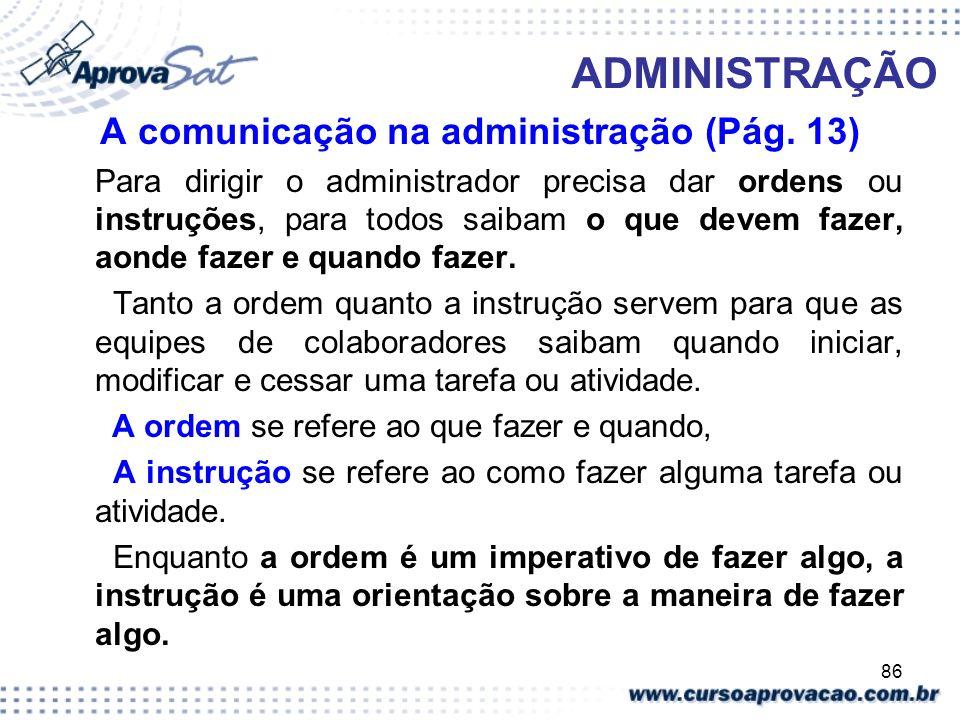 ADMINISTRAÇÃO A comunicação na administração (Pág. 13)