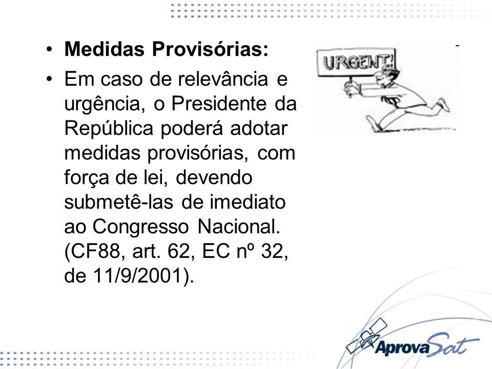 Medidas Provisórias: