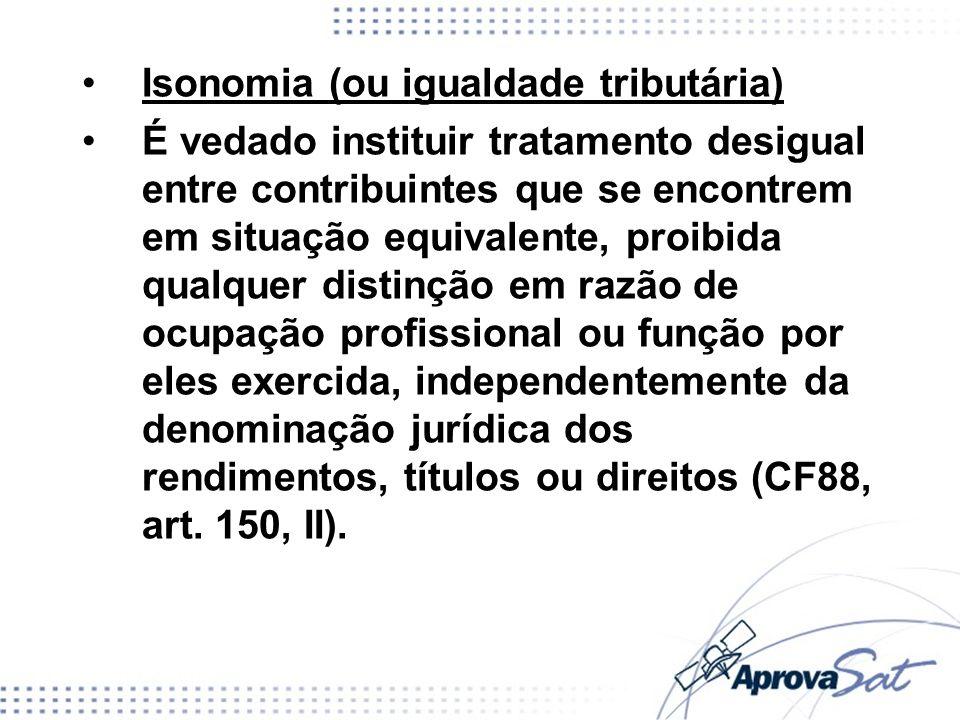 Isonomia (ou igualdade tributária)