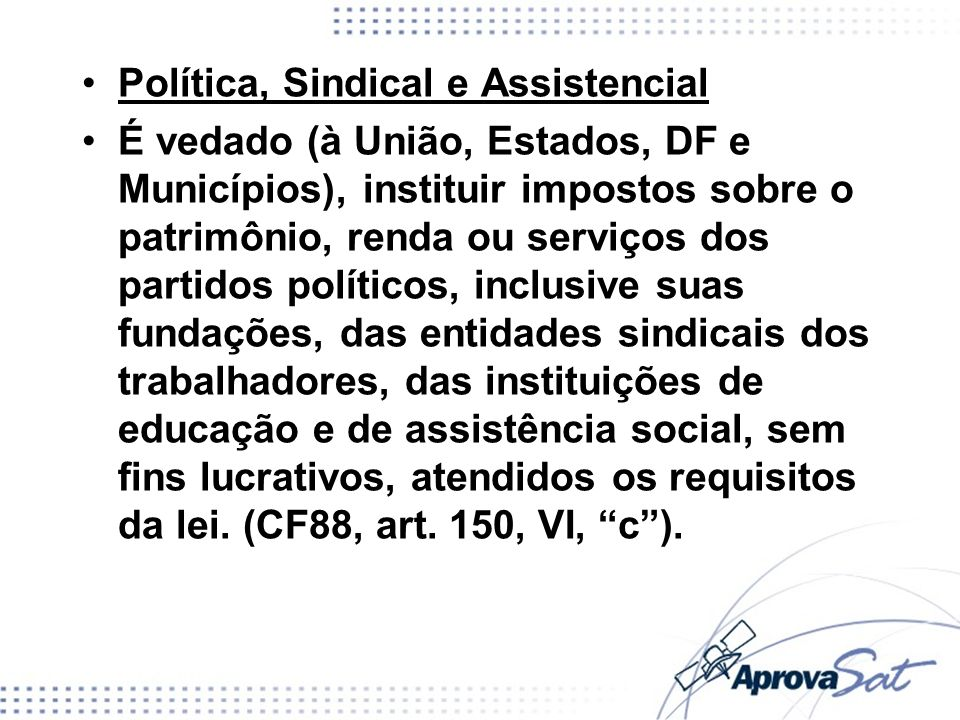 Política, Sindical e Assistencial