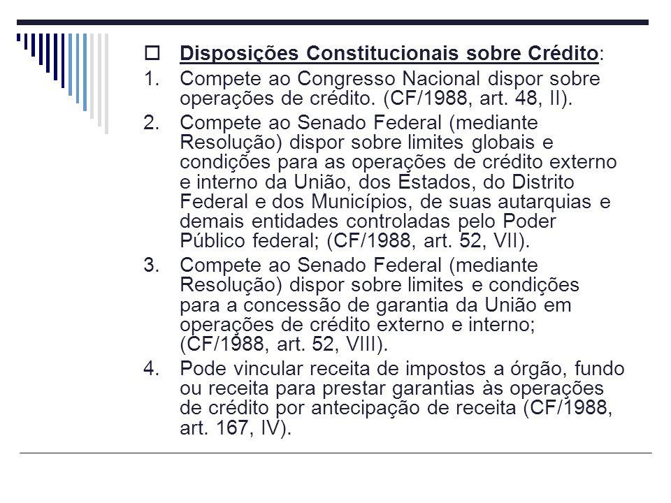 Disposições Constitucionais sobre Crédito: