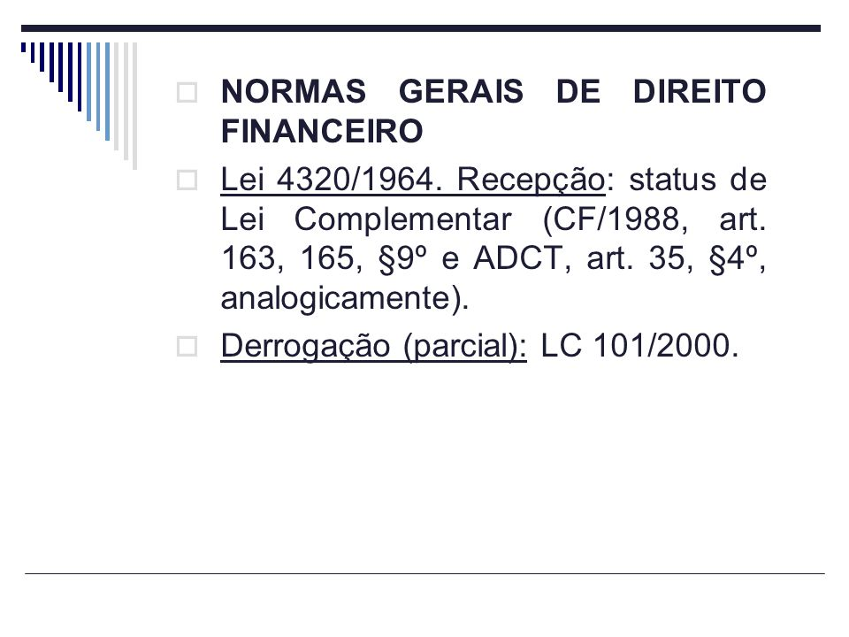 NORMAS GERAIS DE DIREITO FINANCEIRO