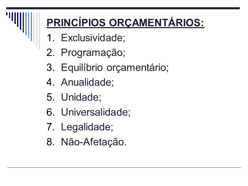 PRINCÍPIOS ORÇAMENTÁRIOS:
