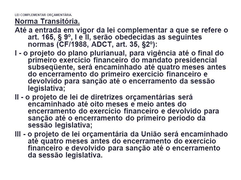 LEI COMPLEMENTAR ORÇAMENTÁRIA.