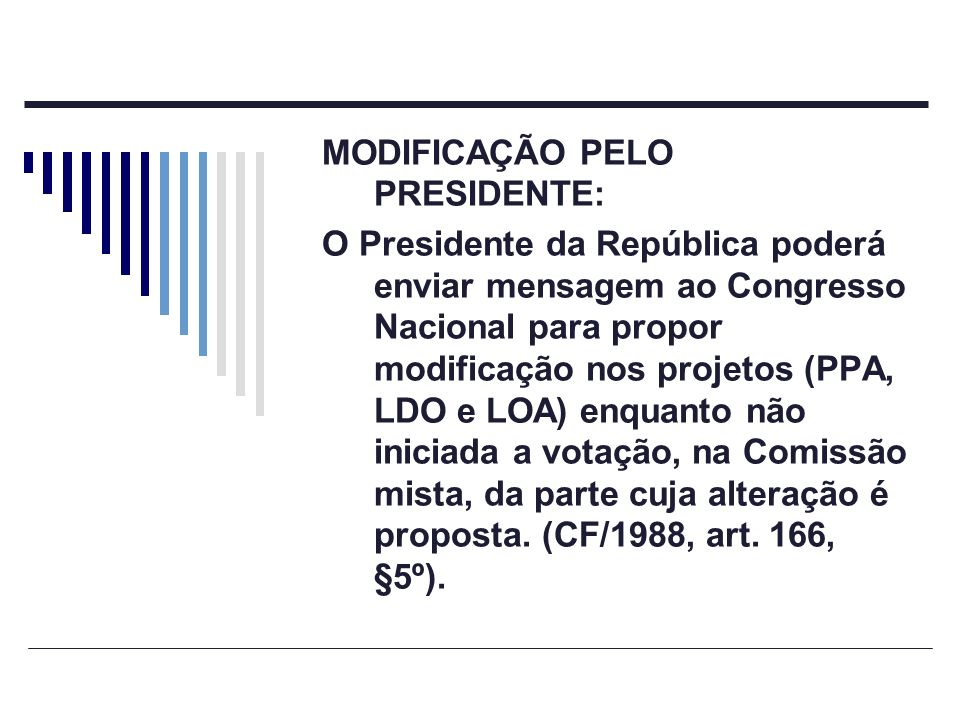 MODIFICAÇÃO PELO PRESIDENTE: