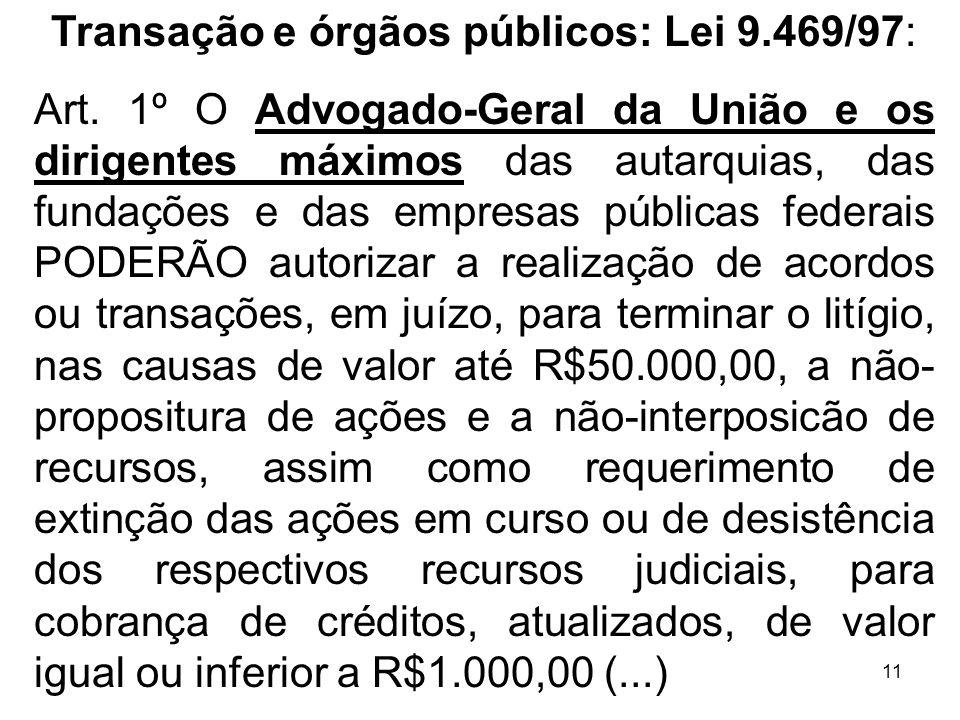 Transação e órgãos públicos: Lei 9.469/97: