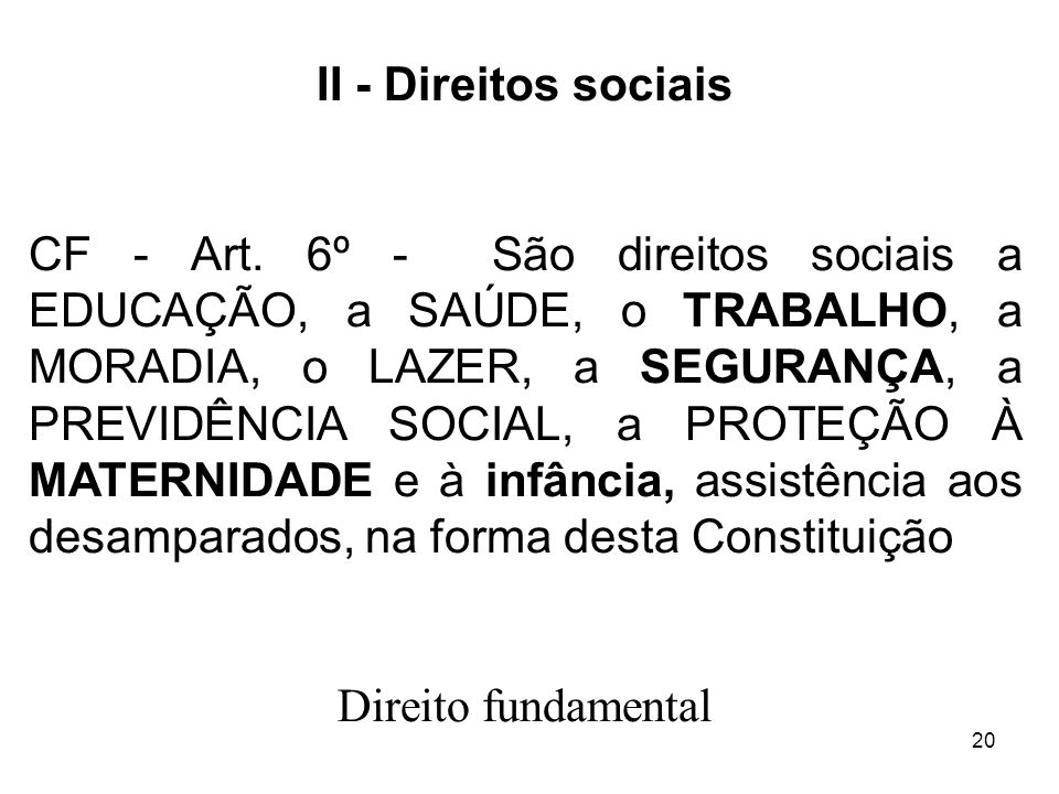 II - Direitos sociais