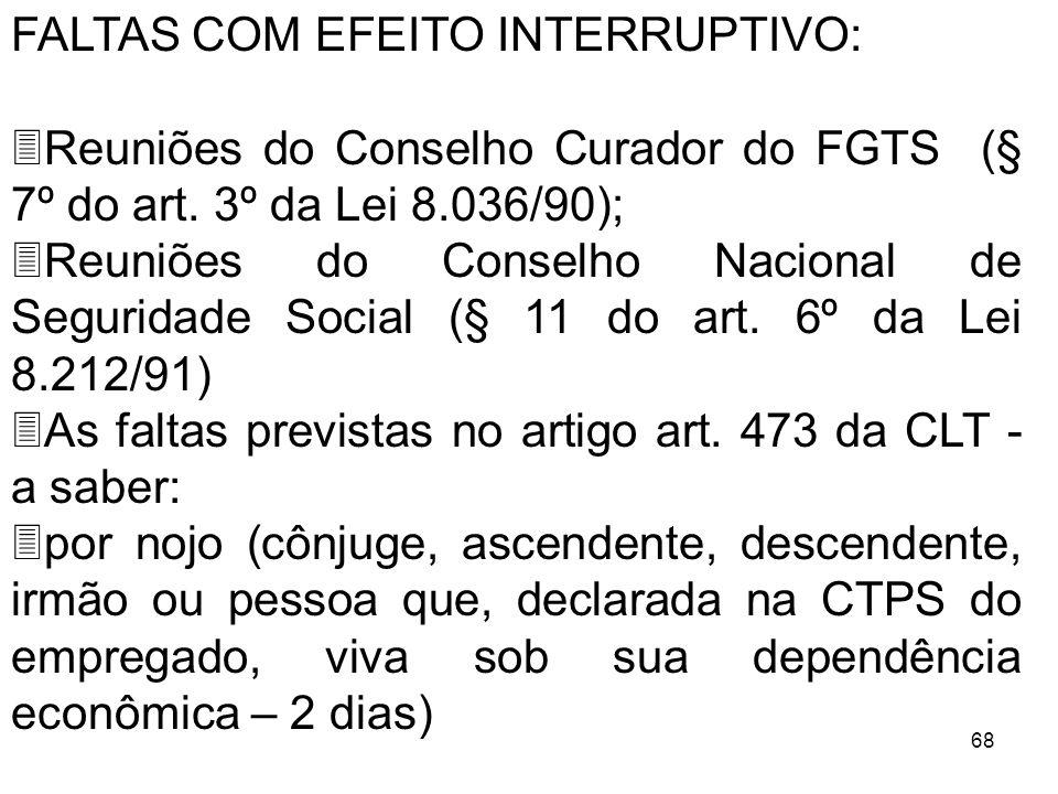 FALTAS COM EFEITO INTERRUPTIVO:
