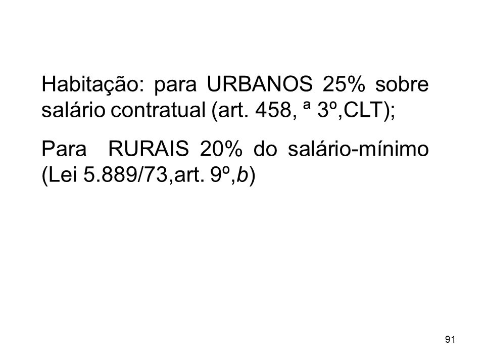 Habitação: para URBANOS 25% sobre salário contratual (art