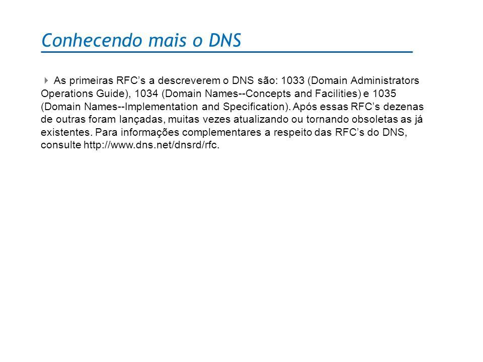 Conhecendo mais o DNS