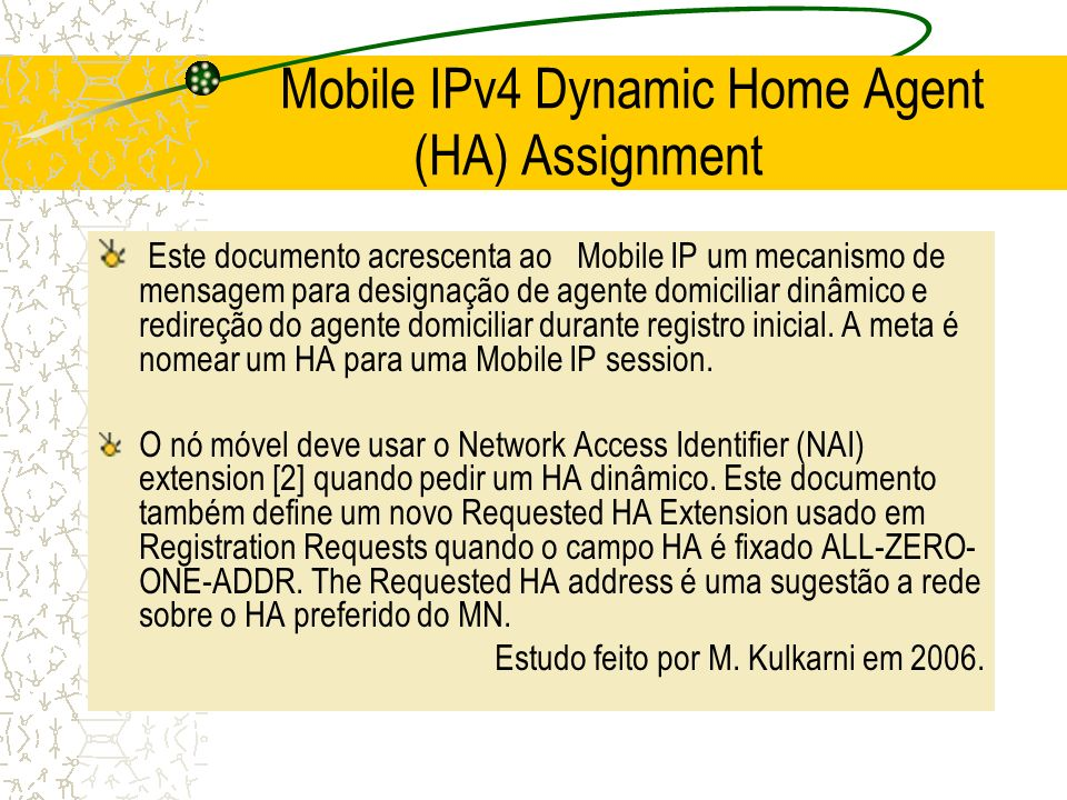 Mobile IPv4 Dynamic Home Agent (HA) Assignment