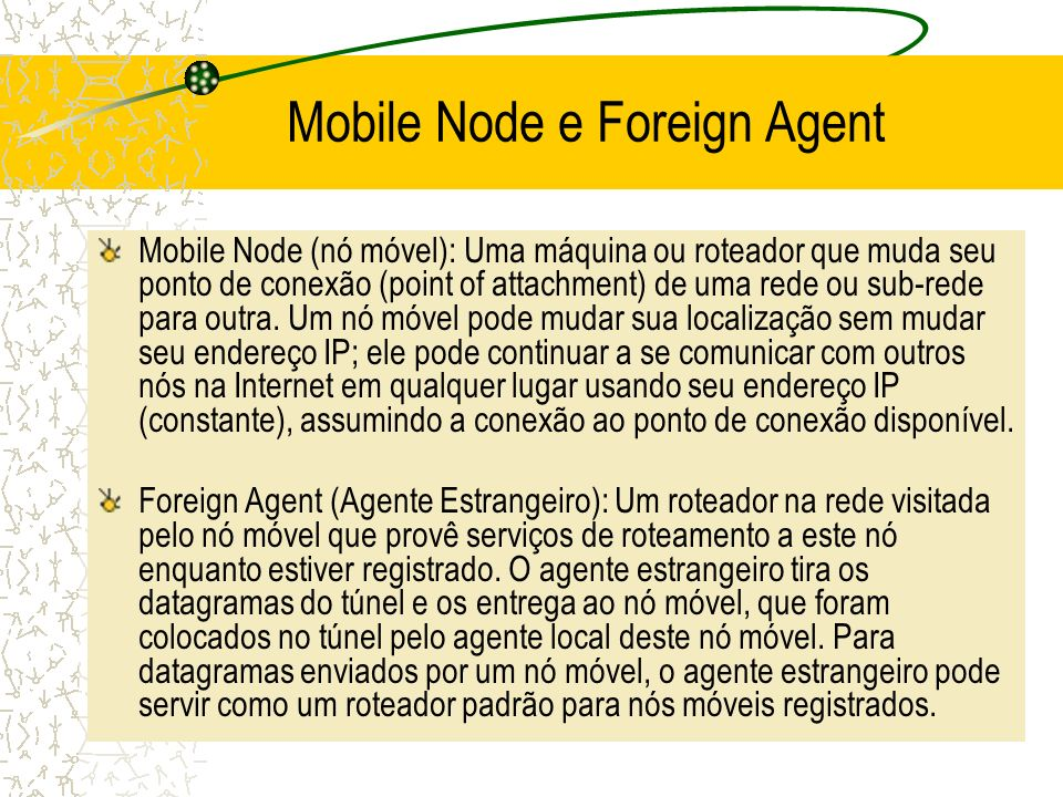 Mobile Node e Foreign Agent