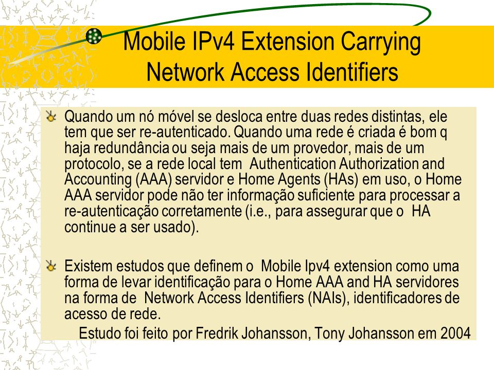 Mobile IPv4 Extension Carrying Network Access Identifiers