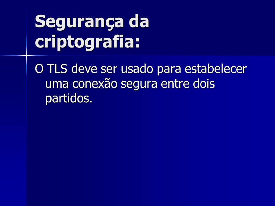 Segurança da criptografia:
