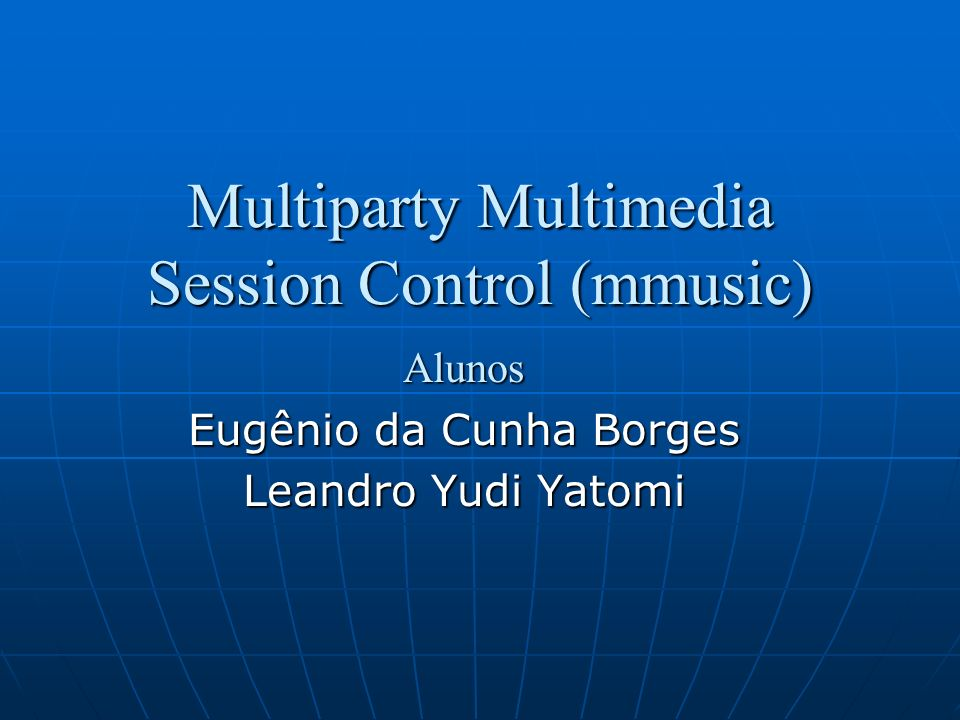 Multiparty Multimedia Session Control (mmusic)