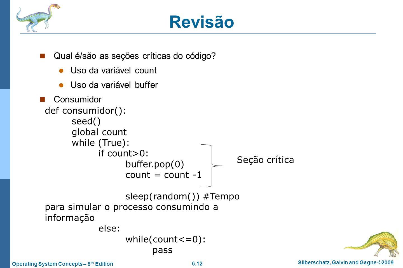 Revisão Qual é/são as seções críticas do código Uso da variável count
