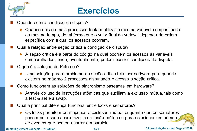 Exercícios Quando ocorre condição de disputa