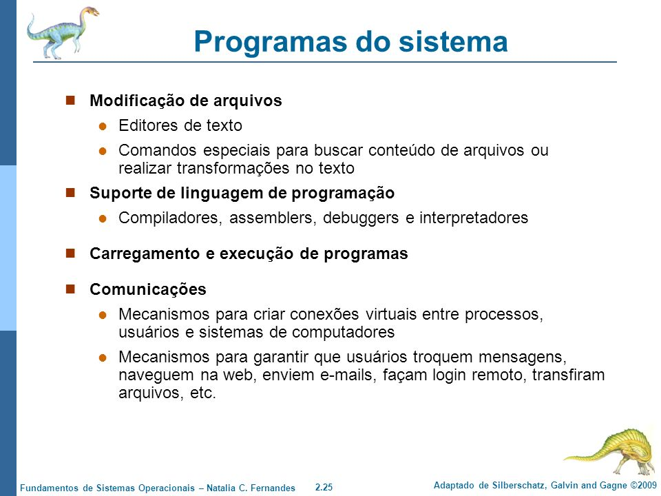 Programas do sistema Modificação de arquivos Editores de texto