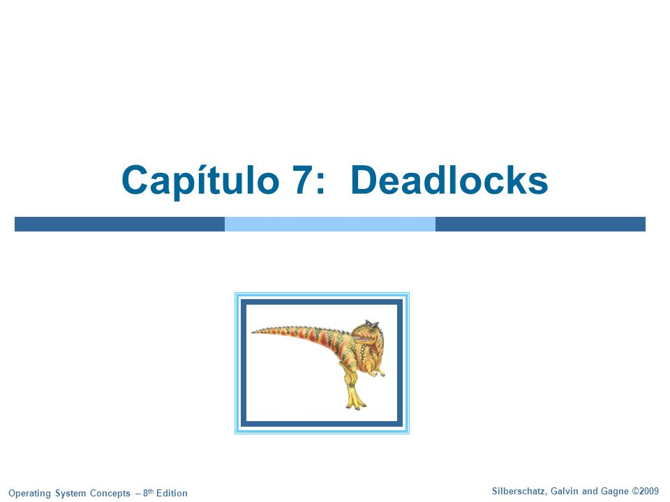 Capítulo 7: Deadlocks