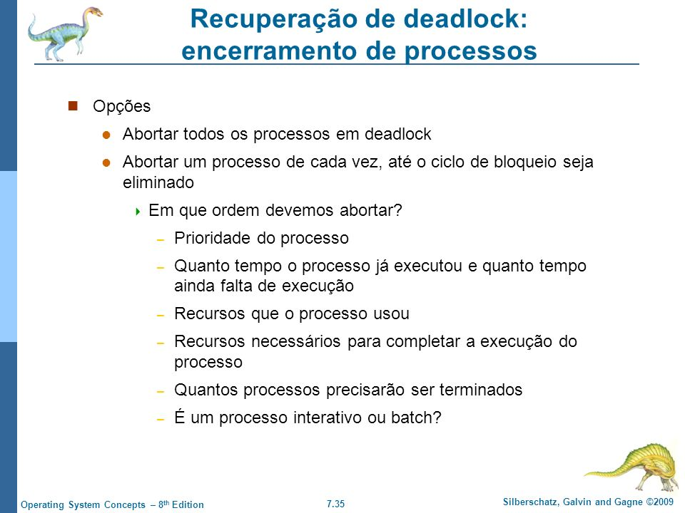 Recuperação de deadlock: encerramento de processos
