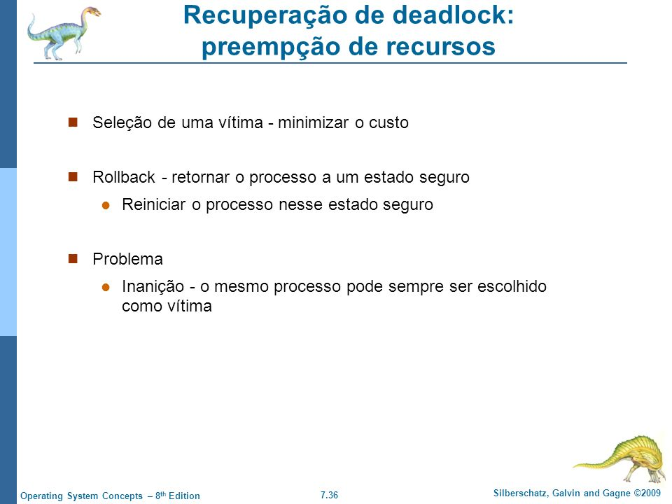 Recuperação de deadlock: preempção de recursos