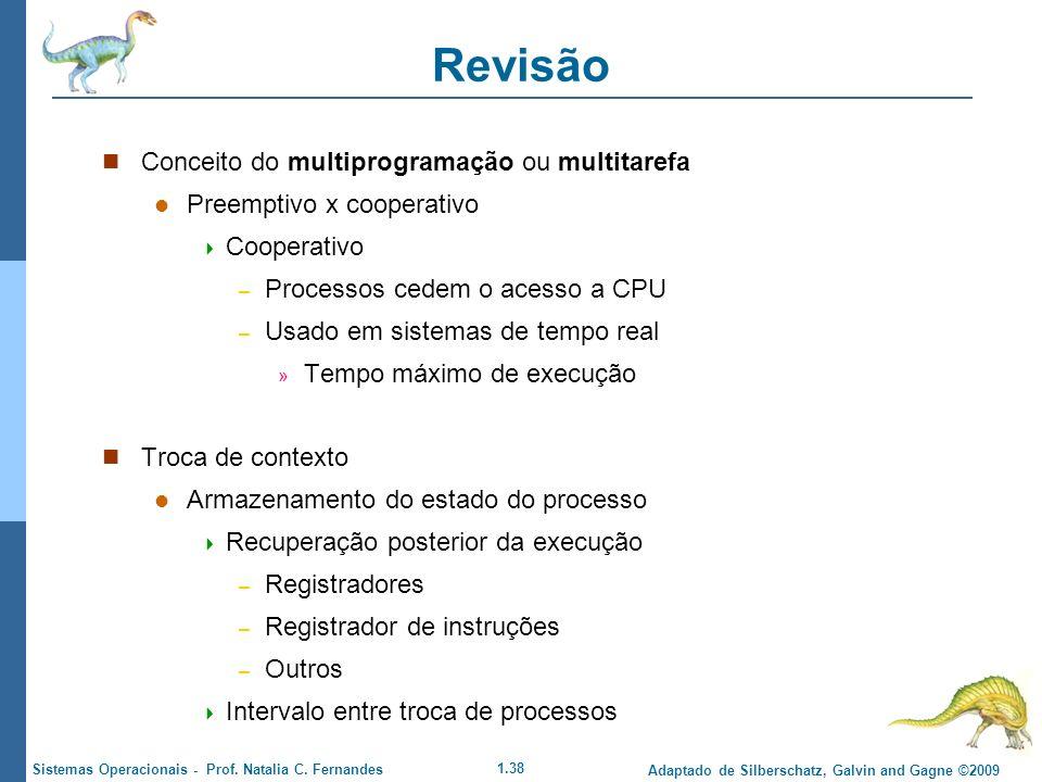 Revisão Conceito do multiprogramação ou multitarefa