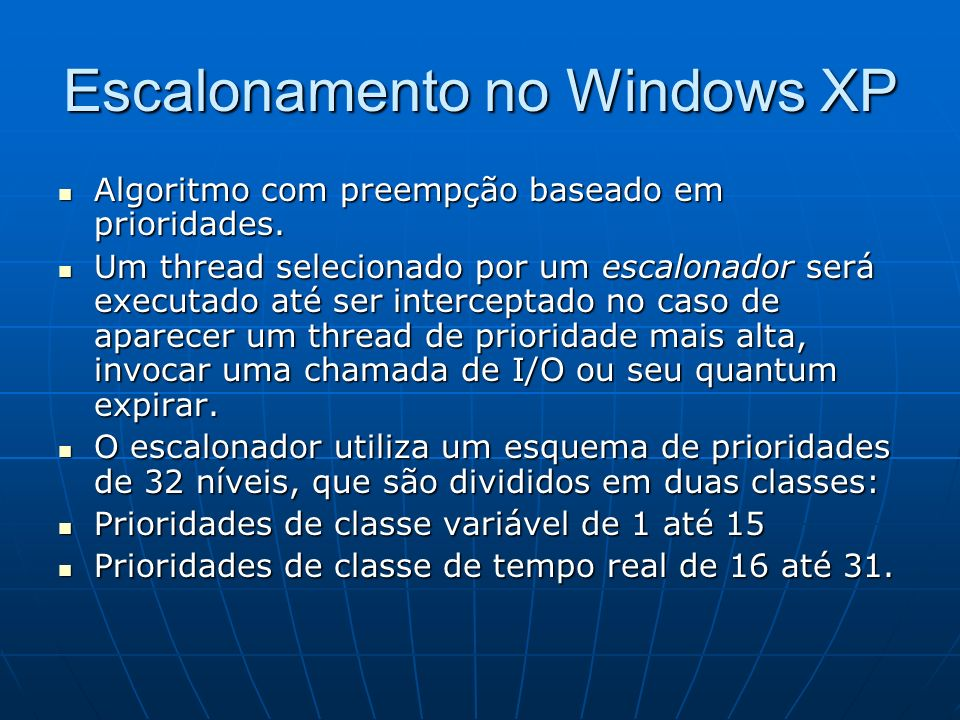 Escalonamento no Windows XP