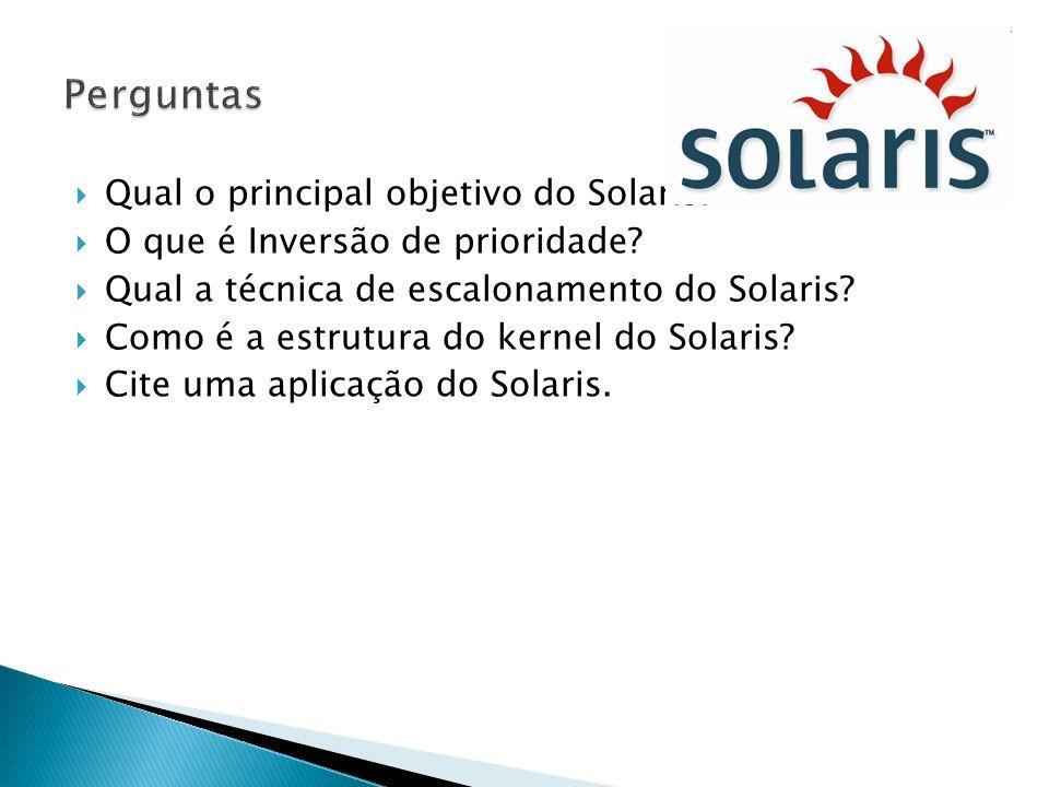 Perguntas Qual o principal objetivo do Solaris