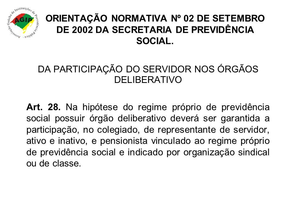 DA PARTICIPAÇÃO DO SERVIDOR NOS ÓRGÃOS DELIBERATIVO