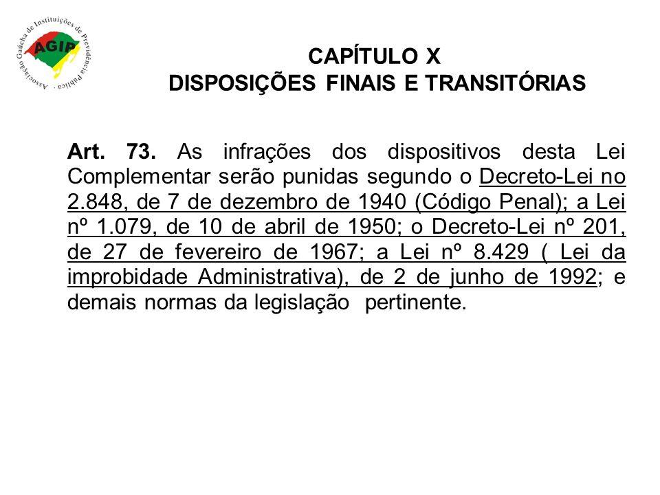 CAPÍTULO X DISPOSIÇÕES FINAIS E TRANSITÓRIAS