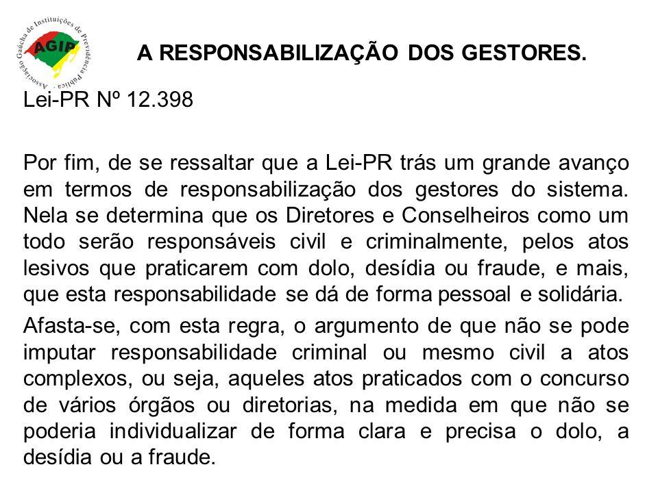 A RESPONSABILIZAÇÃO DOS GESTORES.