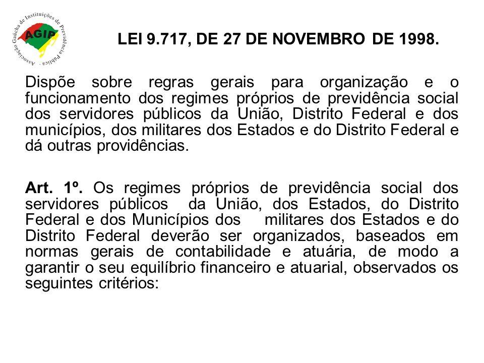 LEI 9.717, DE 27 DE NOVEMBRO DE 1998.
