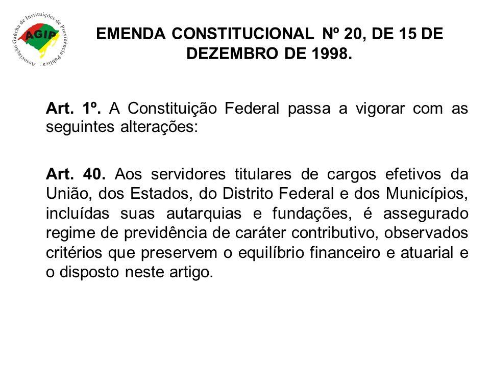 EMENDA CONSTITUCIONAL Nº 20, DE 15 DE DEZEMBRO DE 1998.