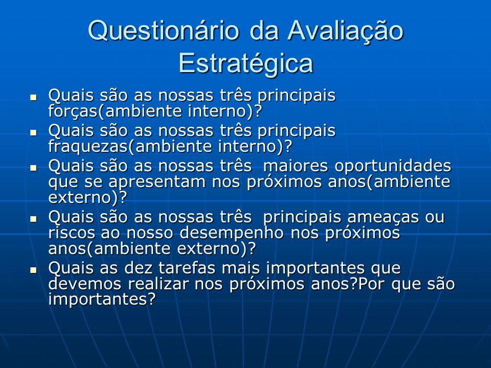 Questionário da Avaliação Estratégica