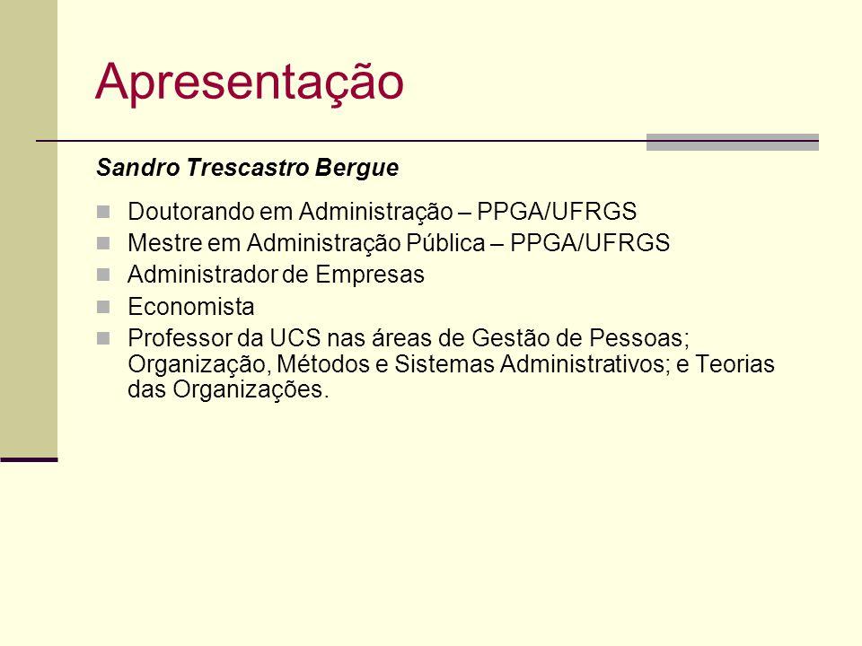Apresentação Sandro Trescastro Bergue