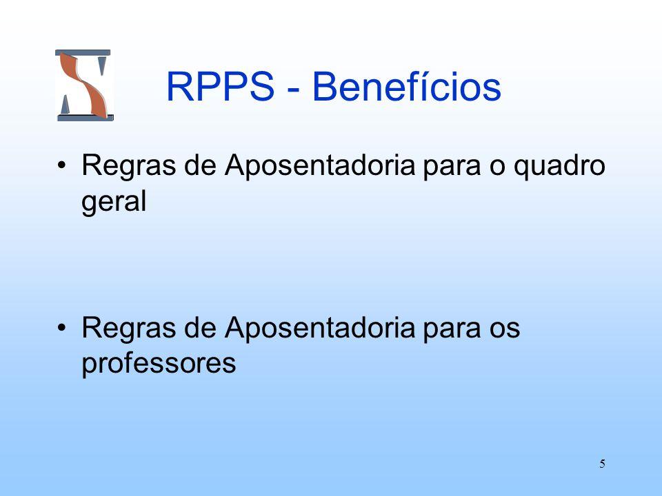 RPPS - Benefícios Regras de Aposentadoria para o quadro geral