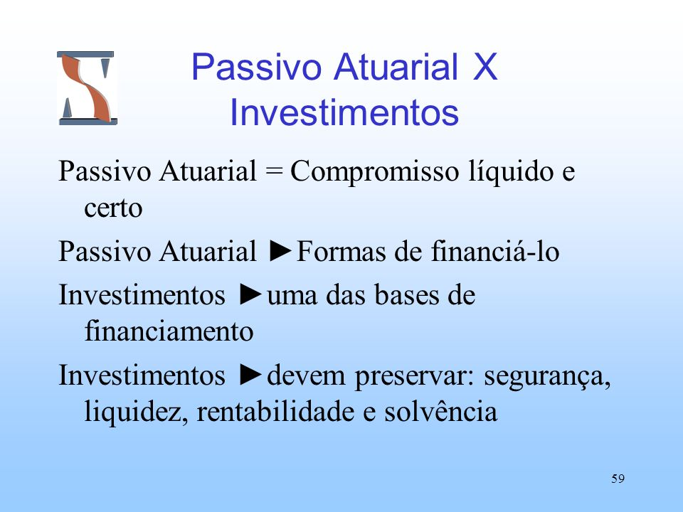Passivo Atuarial X Investimentos