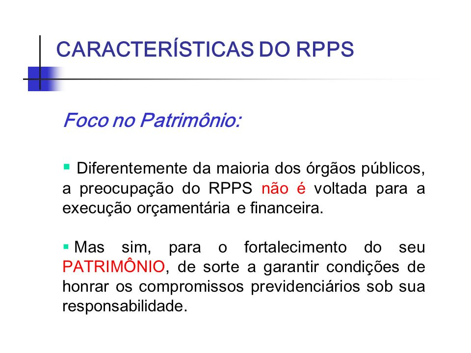 CARACTERÍSTICAS DO RPPS