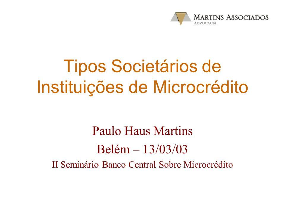 Tipos Societários de Instituições de Microcrédito