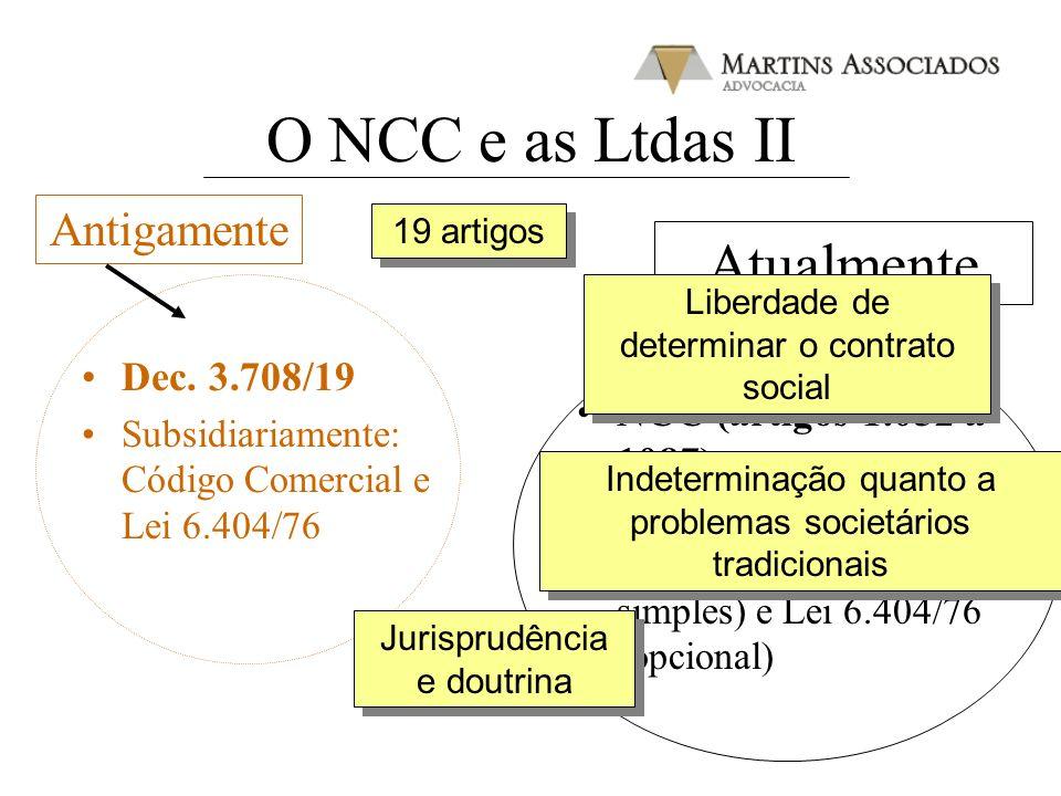 O NCC e as Ltdas II Atualmente Antigamente Dec. 3.708/19