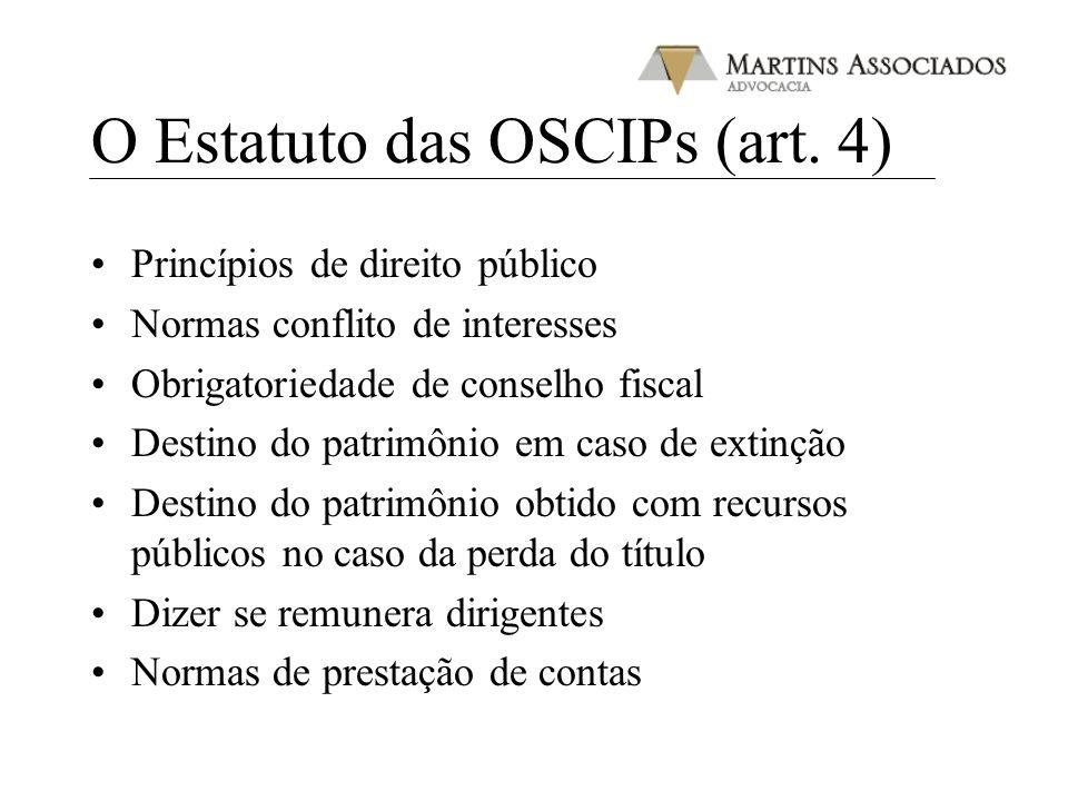 O Estatuto das OSCIPs (art. 4)