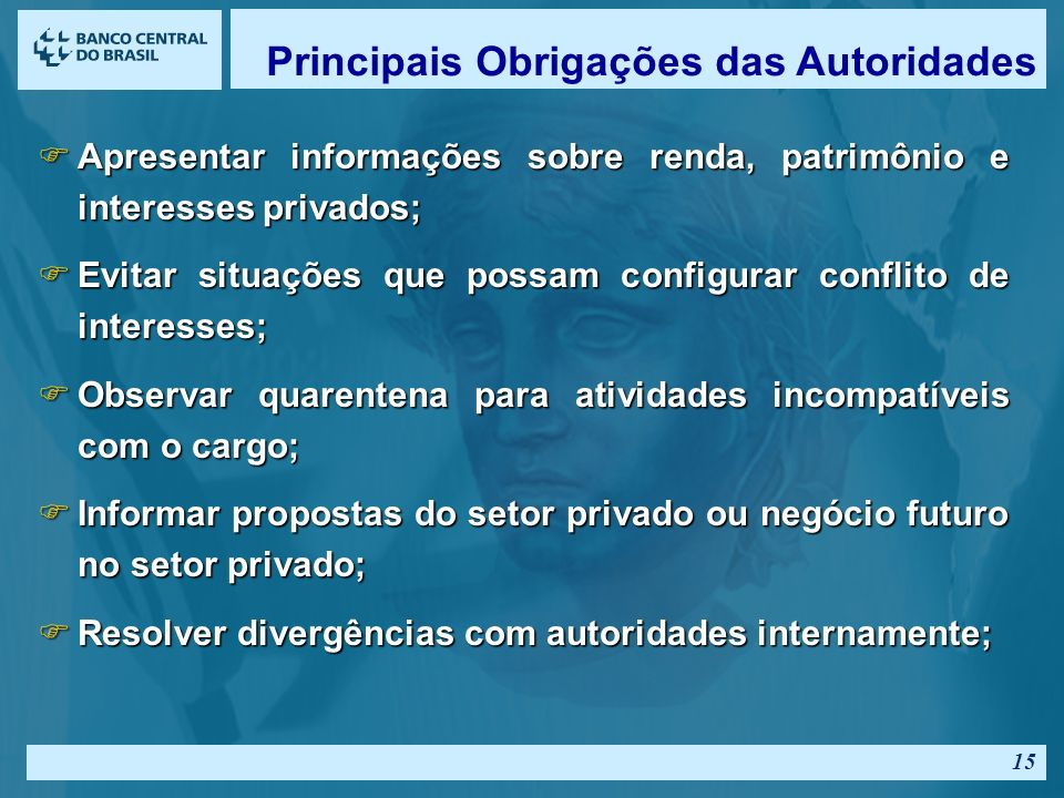 Principais Obrigações das Autoridades