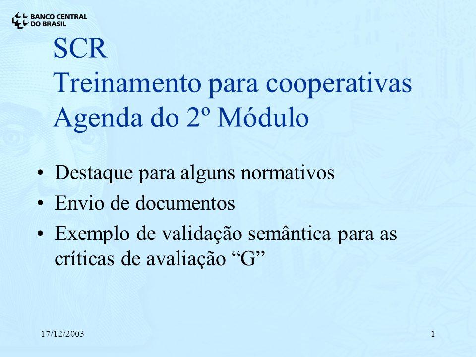SCR Treinamento para cooperativas Agenda do 2º Módulo