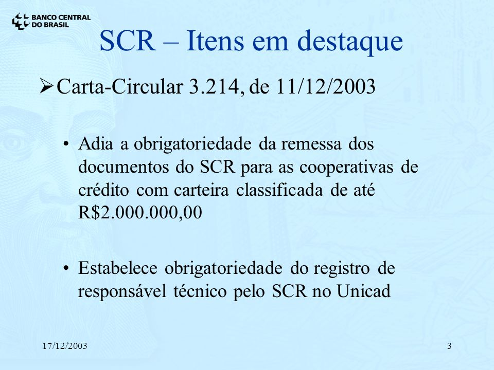 SCR – Itens em destaque Carta-Circular 3.214, de 11/12/2003