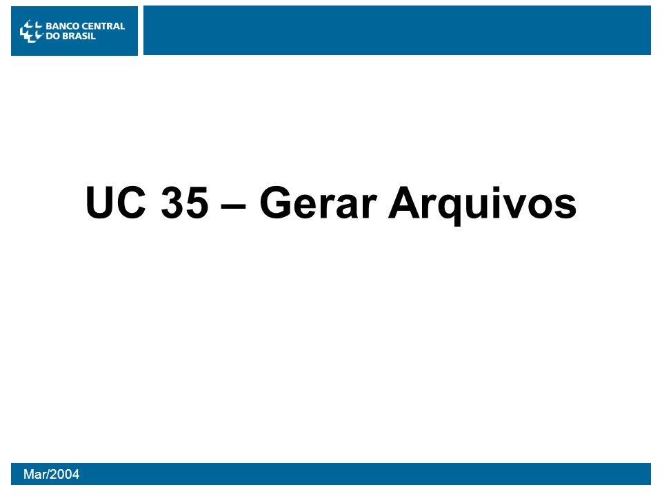 UC 35 – Gerar Arquivos