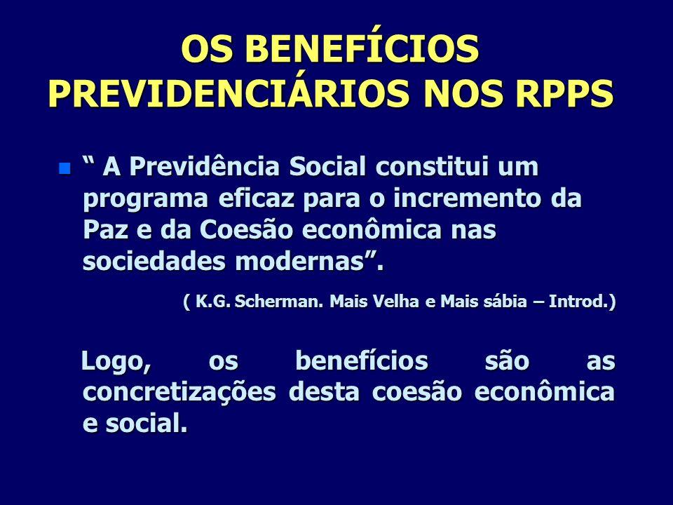 OS BENEFÍCIOS PREVIDENCIÁRIOS NOS RPPS