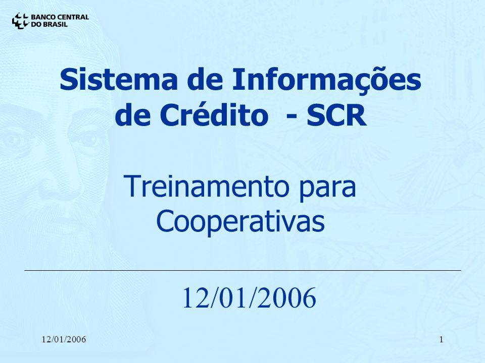 Sistema de Informações de Crédito - SCR Treinamento para Cooperativas