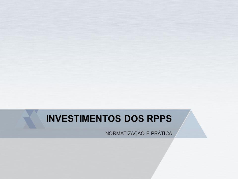 INVESTIMENTOS DOS RPPS