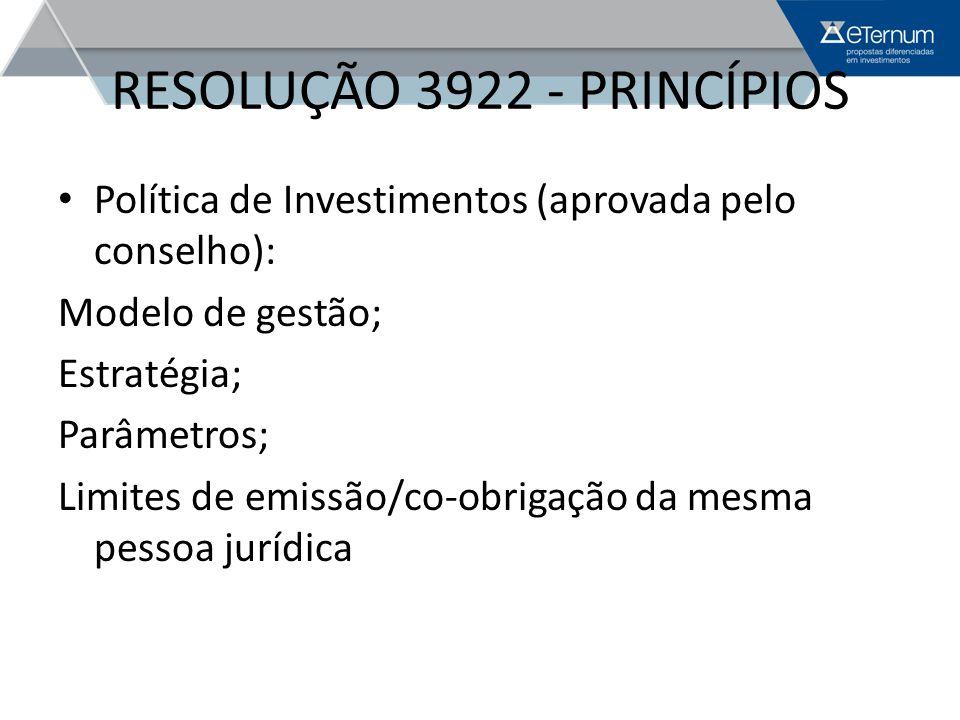 RESOLUÇÃO 3922 - PRINCÍPIOS