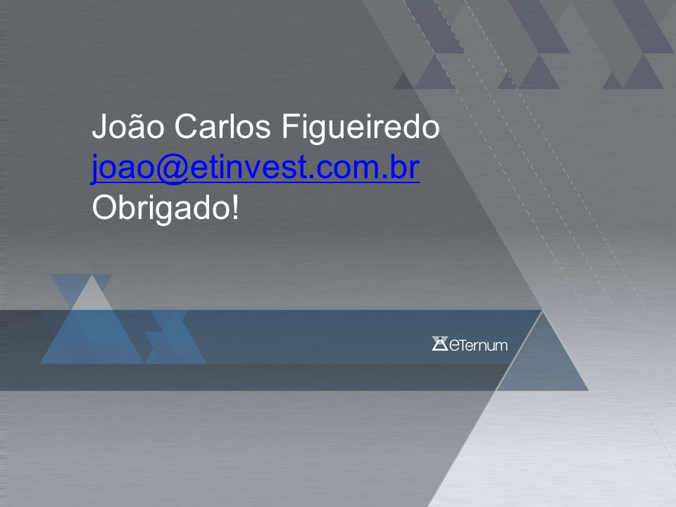 João Carlos Figueiredo joao@etinvest.com.br